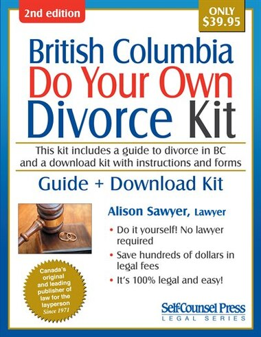 Do your own divorce kit british columbia guide download kit book do your own divorce kit british columbia guide download kit by alison sawyer solutioingenieria Gallery