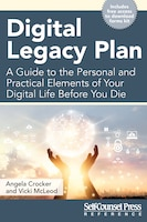 Digital Legacy Plan: A guide to the personal and practical elements of your digital life before you…
