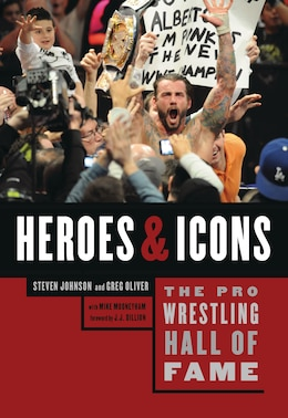 Book The Pro Wrestling Hall of Fame: Heroes & Icons by Steven Johnson