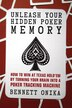 Unleash Your Hidden Poker Memory: How to Win at Texas Hold'Em by Turning your Brain into a Poker Tracking Machine by Bennett Onika
