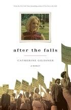 After The Falls: A Memoir