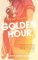 Golden Hour: A Pippa Greene Novel
