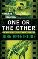 One Or The Other: An Eddie Dougherty Mystery