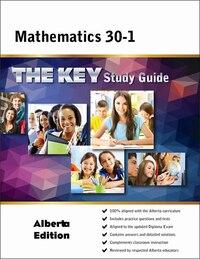 Math 30-1 Alberta: The KEY Study Guide