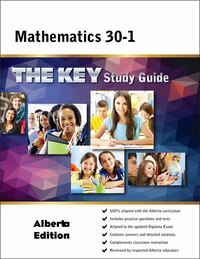 Math 30-1 Alberta: The KEY Study Guide