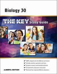 Biology 30 Alberta: The KEY Study Guide