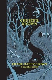 Ed the Happy Clown: A Graphic Novel