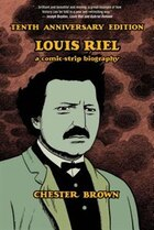 Louis Riel: Tenth Anniversary Edition