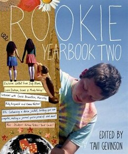 Book Rookie Yearbook Two by Tavi Gevinson