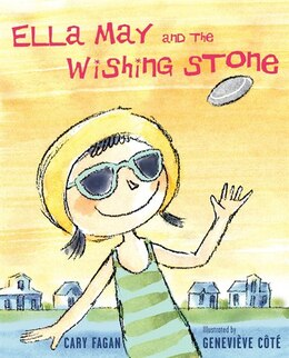 Book Ella May And The Wishing Stone by Cary Fagan