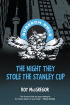 The Night They Stole the Stanley Cup: Screech Owls