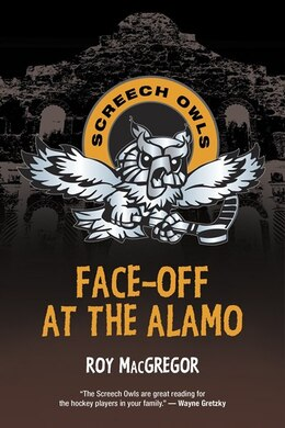 Book Face-off At The Alamo by Roy Macgregor