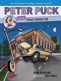 Peter Puck And The Stolen Stanley Cup