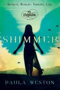 Shimmer: The Rephaim,  Book 3 by Paula Weston