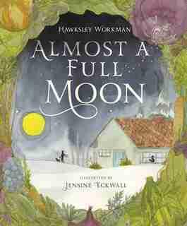 Almost A Full Moon de Hawksley Workman