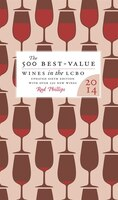 The 500 Best Value-Wines in the LCBO, 2014: The definitive guide to the best wine deals in the…