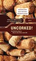 Uncorked!: The Definitive Guide to Alberta's Best Wines under $25, 2014 by Shelley Boettcher