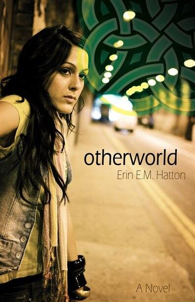 Otherworld by Erin Hatton