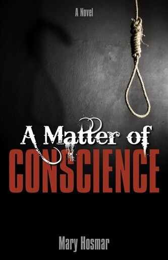Matter Of Conscience by Mary Hosmar