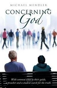 Concerning God by Michael Mender