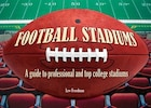 Football Stadiums: A Guide to Professional and Top College Stadiums