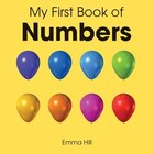 My First Book of Numbers: A Pull-Out Toddler Book