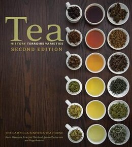 Book Tea: History, Terroirs, Varieties by Kevin Gascoyne