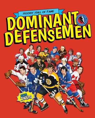 Dominant Defensemen by Eric Zweig