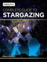 Firefly Complete Guide to Stargazing