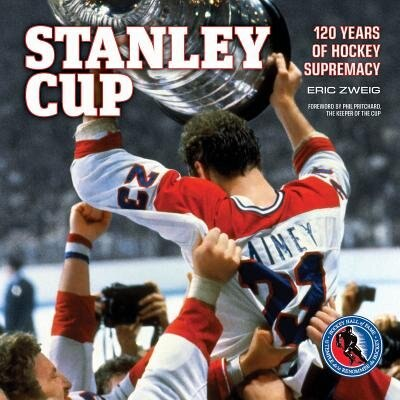 Stanley Cup: 120 Years of Hockey Supremacy de Eric Zweig