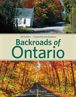 Backroads Of Ontario by Ron Brown