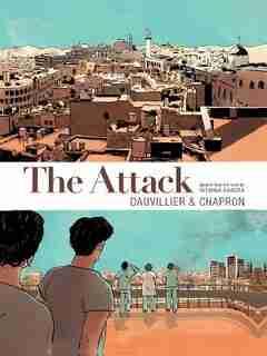 The Attack Graphic Novel de Loic Dauvillier