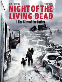 Night Of The Living Dead Graphic Novel Volume 1: The Sins Of The Father