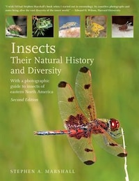 Insects: Their Natural History and Diversity: With a Photographic Guide to Insects of Eastern North…