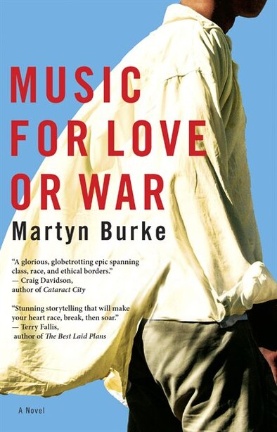 Music for Love or War by Martyn Burke