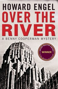 Over the River: A Benny Cooperman Mystery