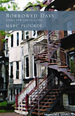 Book Borrowed Days: New and Selected Poems by Marc Plourde