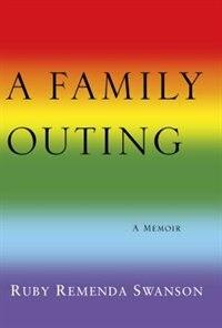 A Family Outing de Ruby Remenda Swanson