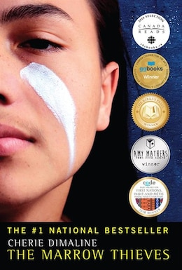Book The Marrow Thieves by Cherie Dimaline