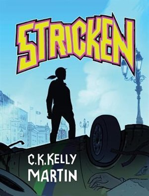 Stricken by C.K. Kelly Martin