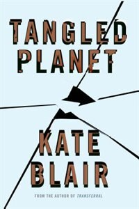 Tangled Planet by Kate Blair