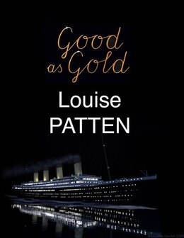 Book Good as Gold by Louise Patten