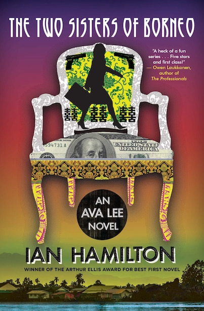 The Two Sisters of Borneo: An Ava Lee Novel: Book 6 by Ian Hamilton