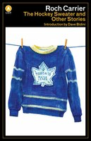 The Hockey Sweater and Other Stories