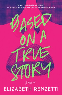 Book Based on a True Story by Elizabeth Renzetti