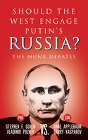 Should the West Engage Putins Russia?: The Munk Debates