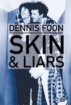 Skin & Liars