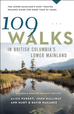 Book 109 Walks in British Columbias Lower Mainland by Mary Macaree