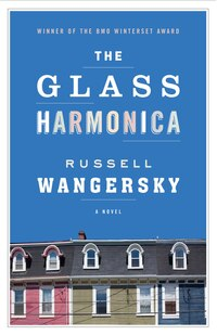 The Glass Harmonica: A Novel