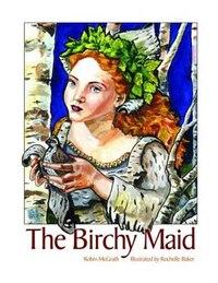 The Birchy Maid